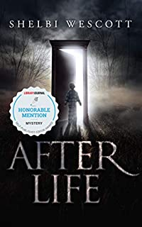 After Life by Shelbi Wescott ebook deal