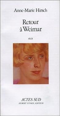 Retour à Weimar par Anne-Marie Hirsch
