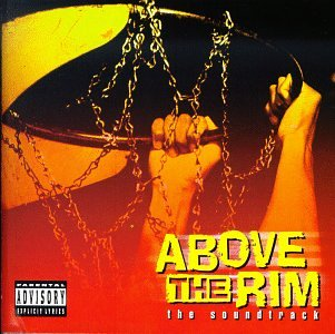 Above The Rim: The Soundtrack - Various Artists
