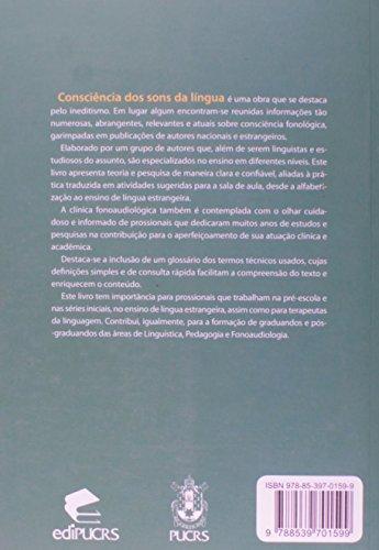 Consciência dos Sons da Língua. Subsídios Teóricos e Práticos Para Alfabetizadores, Fonoaudiólogos e Professores de Língua Inglesa