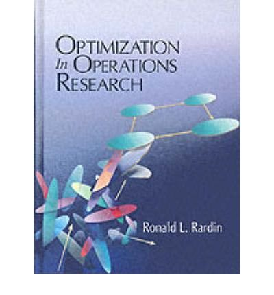 [(Optimization in Operations Research )] [Author: Ronald L. Rardin] [Aug-1997]