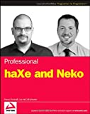 Professional Haxe and Neko, Franco Ponticelli and Lee McColl-Sylvester, 0470122137