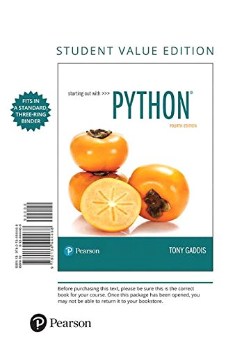 Starting Out with Python, Student Value Edition (4th Edition) by Pearson