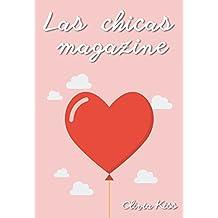 Las chicas magazine/Serie completa (Spanish Edition)
