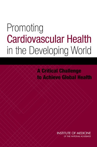 Promoting Cardiovascular Health in the Developing World: A Critical Challenge to Achieve Global Health