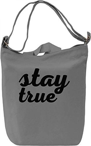 Stay True Borsa Giornaliera Canvas Canvas Day Bag  100% Premium Cotton Canvas  DTG Printing 