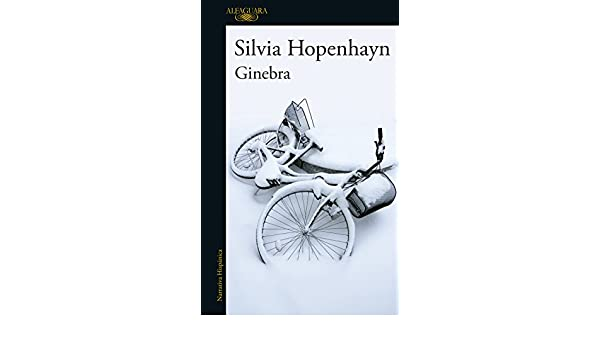 Amazon.com: Ginebra (Spanish Edition) eBook: Silvia Hopenhayn: Kindle Store