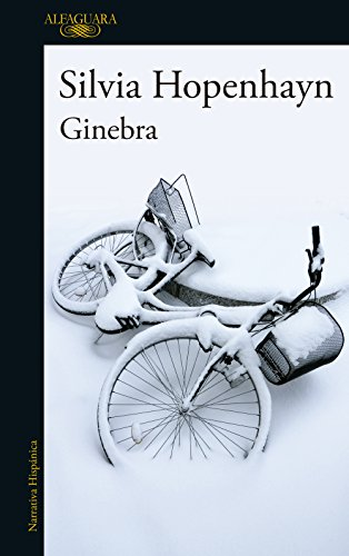Ginebra (Spanish Edition) by [Hopenhayn, Silvia]