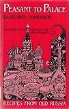img - for Peasant to Palace: Rasputin's Cookbook book / textbook / text book