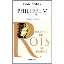 PHILIPPE V 1316-1322 : FILS DE PHILIPPE IV LE BEL