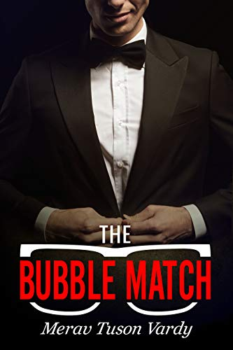 The Bubble Match by Merav Tuson Vardy ebook deal