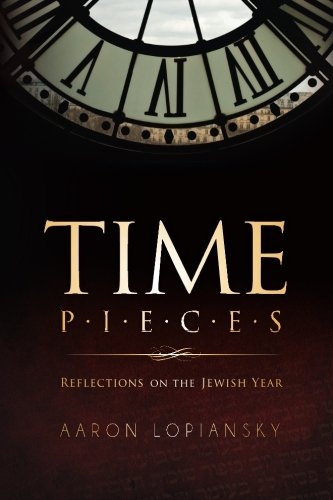 Time Pieces: Reflections on the Jewish Year