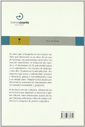 Cuentos De Amor De Locura Y De Muerte: Horacio Quiroga, Andres Neuman: 9788493382322: Amazon.com: Books