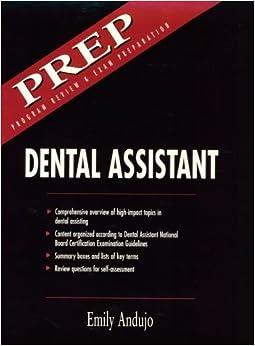Dental Assistant: Program Review & Examination Preparation