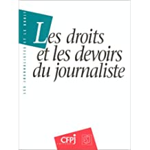 Droits et les devoirs du journaliste