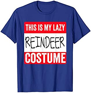 This is my lazy Reindeer costume T-shirt | Size S - 5XL