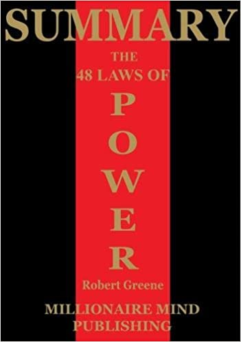Summary Of The 48 Laws Of Power By Robert Greene Key Ideas In 1