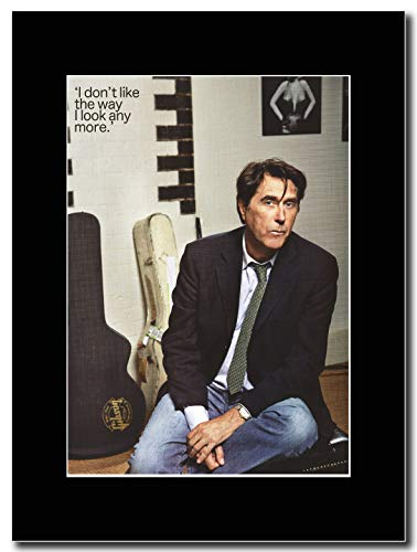 gasolinerainbows - Bryan Ferry - I Dont Like The Way I Look - Matted Mounted Magazine Promotional Artwork on a Black Mount