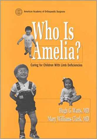 Who Is Amelia? Caring for Children with Limb Deficiencies
