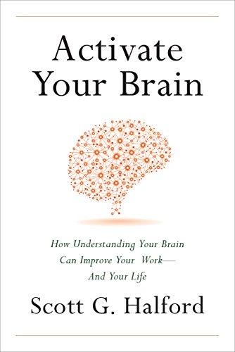 Amazon activate your brain how understanding your brain can activate your brain how understanding your brain can improve your work and your life fandeluxe Ebook collections