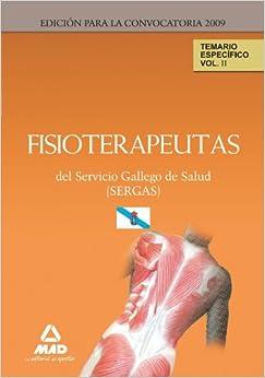 Book Fisioterapeutas del Servicio Gallego de Salud (SERGAS). Temario Parte Específica. Volumen II (Spanish Edition)