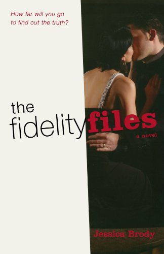 The Fidelity Files: A Novel