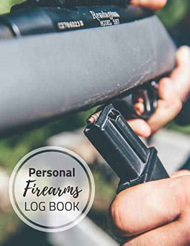 Personal Firearms Log Book: Firearm Inventory book for gun owners   Acquisition And Disposition of Weapon Record keeping Log noteook   Track purchase ... repairs, alterations and details of firearms