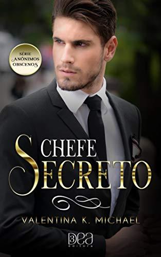 Chefe Secreto. Anônimos Obscenos - Livro 2