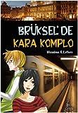 Bruksel'de Kara Komplo