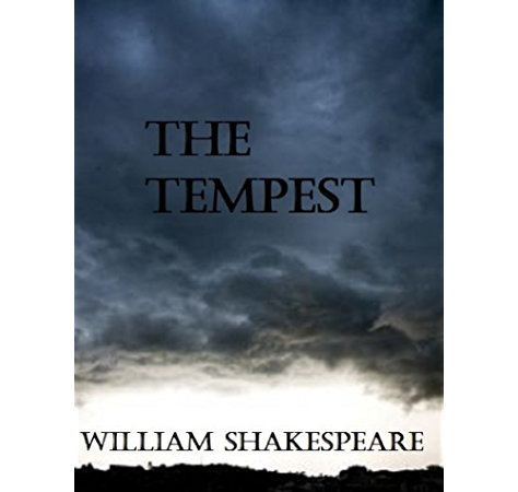 The Tempest Kindle Edition By Shakespeare William Literature Fiction Kindle Ebooks Amazon Com