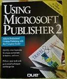 Using Microsoft Publisher 2, Murray, Kathy, 1565292847