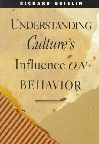 Understanding Cultures Influence on Behavior