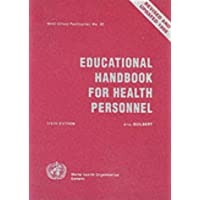 Educational Handbook for Health Personnel (Who Offset Publications Volume No. 35)