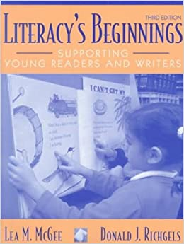 Literacy's Beginnings: Supporting Young Readers and Writers (3rd Edition)
