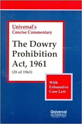 Buy Dowry Prohibition Act, 1961 (28 of 1961) with Exhaustive Case