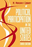 Political Participation in the United States, Conway, Margaret, 0871877929