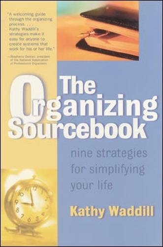 Read Online The Organizing Sourcebook : Nine Strategies for Simplifying Your Life PDF