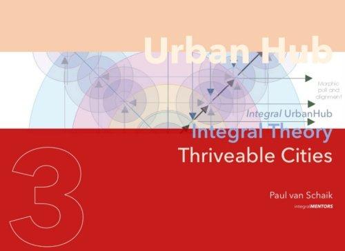 Urban Hub 3: Integral Theory (Volume 3)