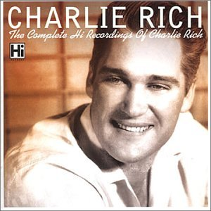 Complete Charlie Rich on Hi Records by Hi Records UK