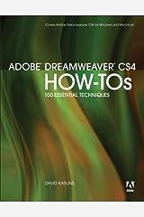 Adobe Dreamweaver CS4 How-Tos: 100 Essential Techniques Kindle Edition