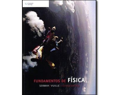 Fundamentos de Fisica / College Physics, 8th Edition (Spanish Edition)