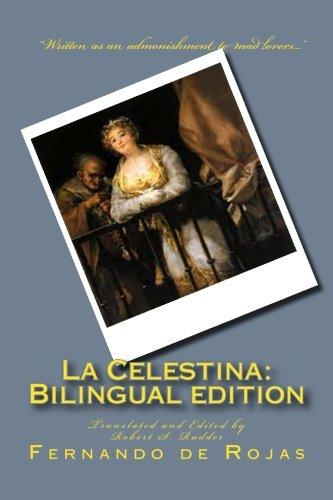 La Celestina: Bilingual edition: Tragicomedia de Calisto y Melibea