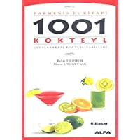 1001 Kokteyl: Barmenin El Kitabı Uluslararası Kokteyl Tarifleri