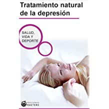 Depresión, tratamiento natural (Spanish Edition)