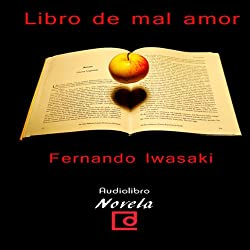 Libro de mal amor [The Book of Bad Love]