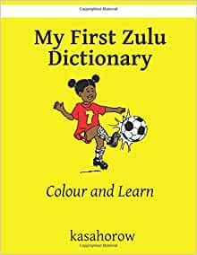 SCHOLARS ZULU DICTIONARY (REVISED EDITION)