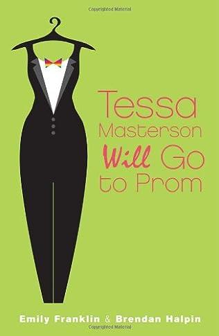 book cover of Tessa Masterson Will Go to Prom