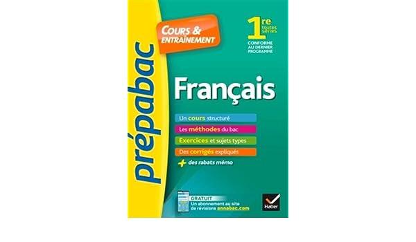 Prepabac Cours et entrainement: 1re - Francais - (Toutes series) (French Edition): 9782401047334: Amazon.com: Books