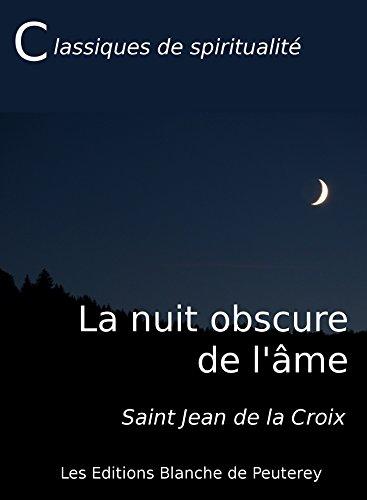 Amazon Com La Nuit Obscure De L Ame Classiques De