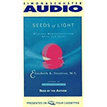 Seeds Of Light: Healing Meditations For Body And Soul Cassette by Elizabeth Stratton (1997-06-01)
